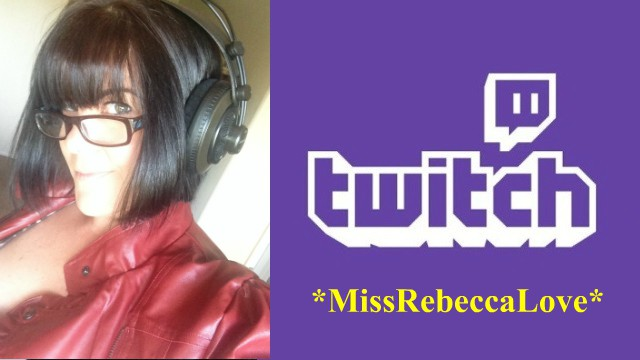 TwitchTV - Rebecca Love