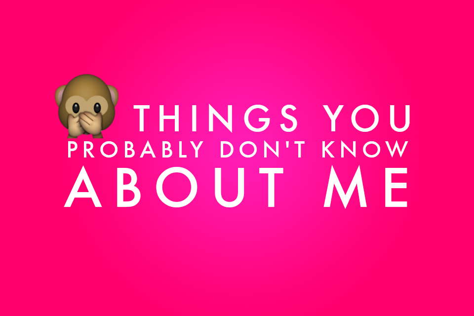 things you don't know about me - rebecca love